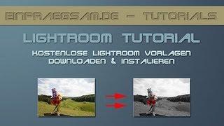 207 Lightroom-Tutorial - kostenlose Lightroom-Vorgaben downloaden und installieren