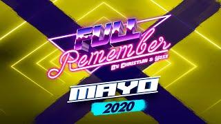 CANTADITAS & TEMAZOS REMEMBER 90 - 2000 (MAYO 2020 by CHRISTIAN & YOSE)