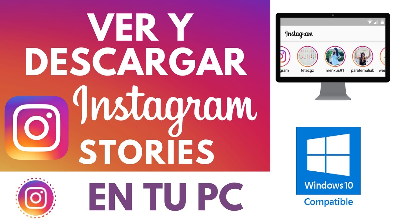 Ver y Descargar Instagram Stories Desde tu PC…