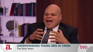 Understanding Young Men in Crisis