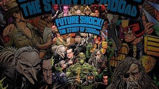 Le Choc Du Futur! L'Histoire de 2000 AD
