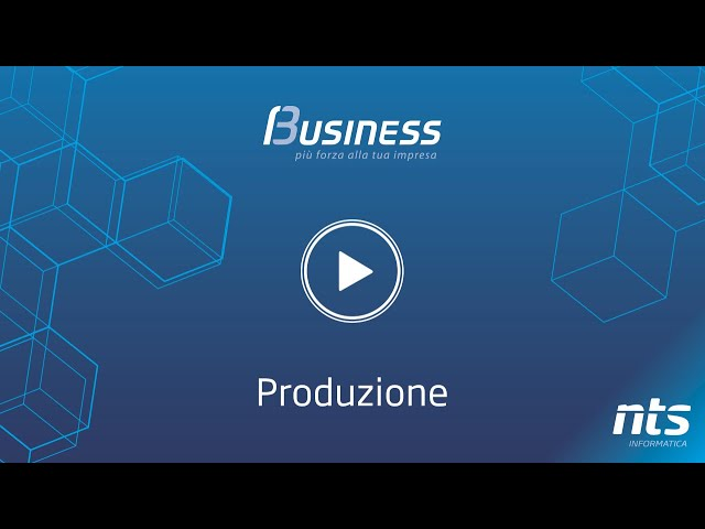 Business Cube - Produzione - NTS Informatica