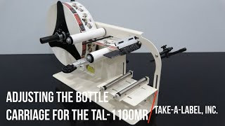 Adjusting the Bottle Carriage on the TAL-1100MR