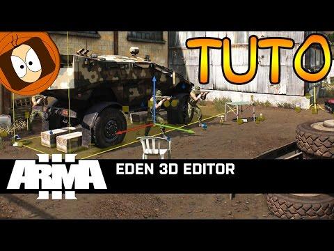 TUTO MAPPING : ÉDITEUR 3D D'ARMA (EDEN EDITOR)   ARMA 3