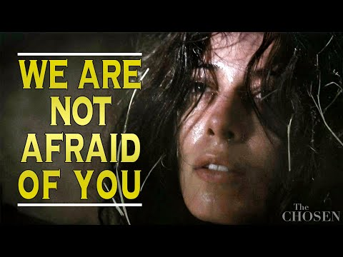 """The Chosen Scene: """"We Are Not Afraid Of You."""""""