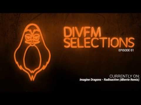 DivFM Selections: Episode 1 - Avexion Big Room Mix