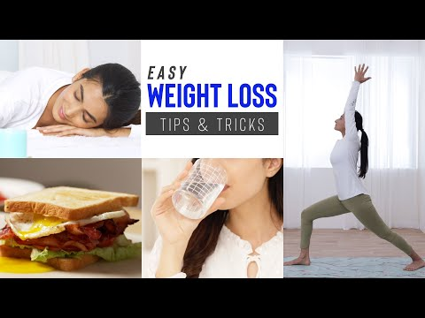 Easy Weight Loss Tips & Tricks