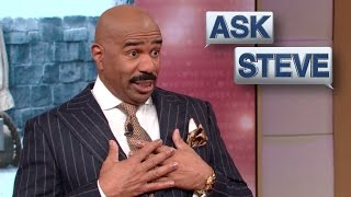 Ask Steve: Treat Him Like The Trash He Is! || STEVE HARVEY