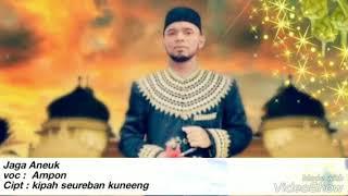 Dikee Aceh ( jaga aneuk )