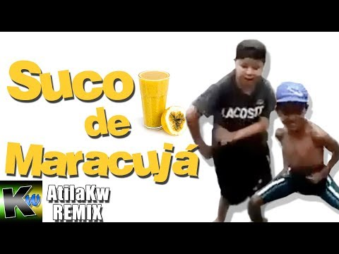 Suco de maracujá - AtilaKw Remix