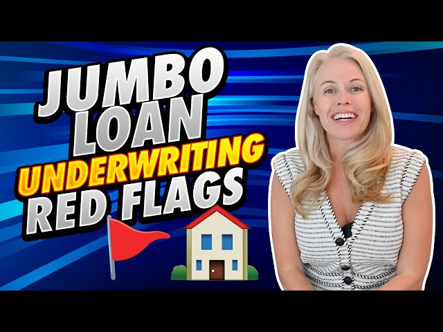 Red Flags To Avoid When Underwriting Jumbo Loans - Problems To Avoid As a First Time Home Buyer 👍