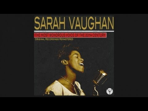 Sarah Vaughan - I Cried For You(1949)