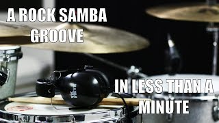 Rock Samba in less than a Minute - Daily Drum Lesson