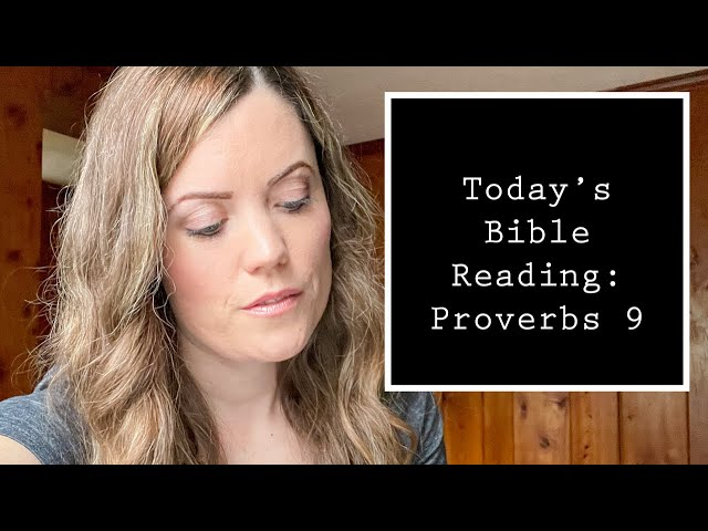 Proverbs 9 - Reading Through/Bible Study with Darlene Stanley