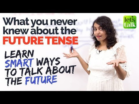 Things you never knew about 'Future Tense'  | English Grammar Tenses | Stop using Will' & Going to