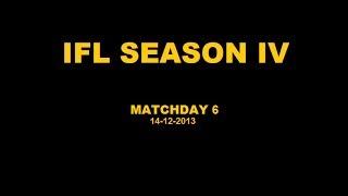 IFL Season IV - Matchday 6