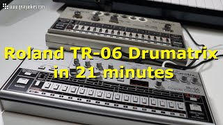 The Roland TR-06 Drumatrix drummachine in 21 minutes