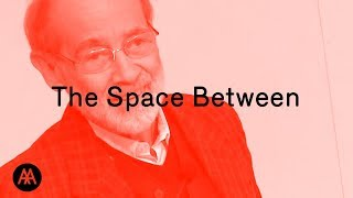 Alison and Peter Smithson - The Space Between