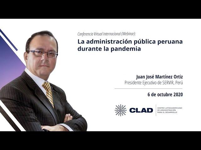 #WebinarCLAD La administración pública peruana durante la pandemia