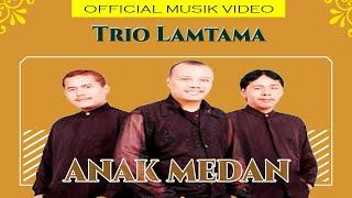 Trio Lamtama - Anak medan