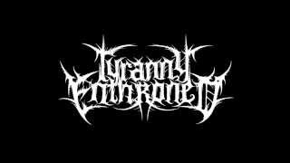 Tyranny Enthroned - The Mind Vortex