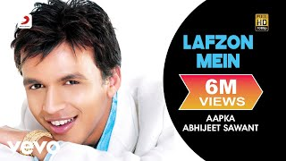 Watch Abhijeet Sawant Lafzon Mein video