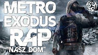 "♫ METRO EXODUS RAP [PL] - ""Nasz Dom"" | Slovian & Smuggi (prod. Flobeatz)"