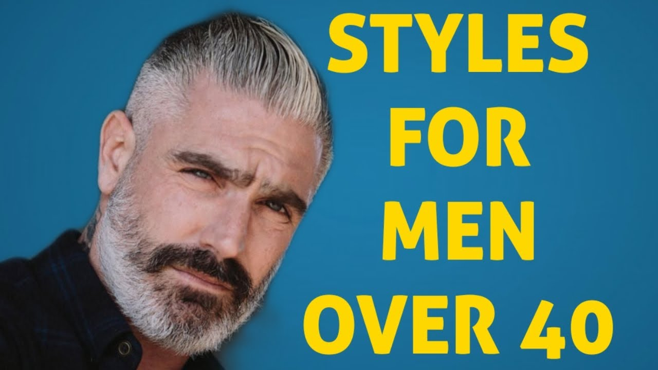 Best Styles For Men Over 40 Years Old Fashion Men Old