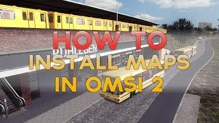 OMSI 2 Tutorial - How To install Add-On maps in OMSI 2