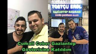 Cumali Ceber Gaziantep'de Gaziantep Gösterisine Katıldım