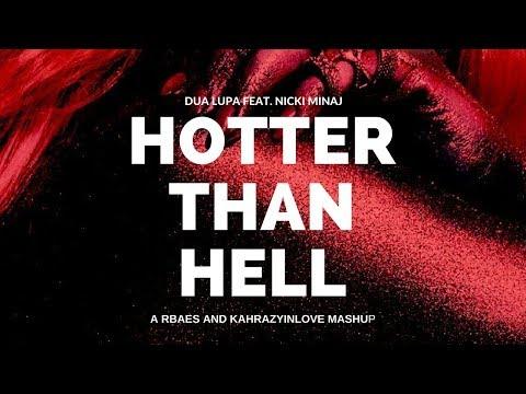 Dua Lipa Feat. Nicki Minaj - Hotter Than Hell (Be Alright Remix)