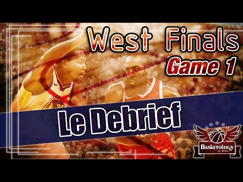 NBA Playoffs 2018 : Warriors vs Rockets - Match 1 - Le Debrief