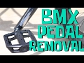 Pedal removal - BMX FOR BEGINNERS