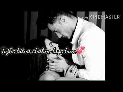 tujhe-kitna-chahne-lage- -song-lyrics- -asimanshi- 