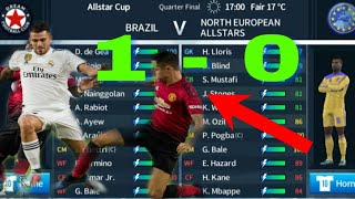 Brazil vs North European Allstars Quarter Final  | Dream League Soccer 2018
