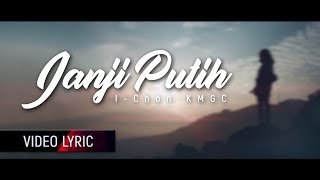 Janji Putih - Doddie | Cover by I-Chon KMGC (Official Lyric Video)
