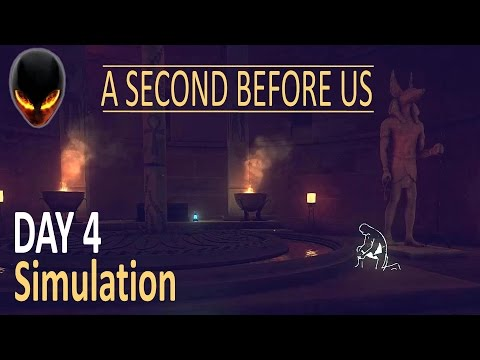 """A SECOND BEFORE US : Day 4 Simulation environment : """"Between heaven and earth"""" - Walkthrough 6"""