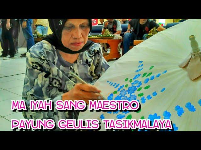 MA IYAH SANG MAESTRO PELUKIS PAYUNG GEULIS melukis Payung Geulis Tasikmalaya hanya dalam 10 menit