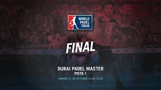 DIRECTO | FINAL Dubai Master | World Padel Tour 2015