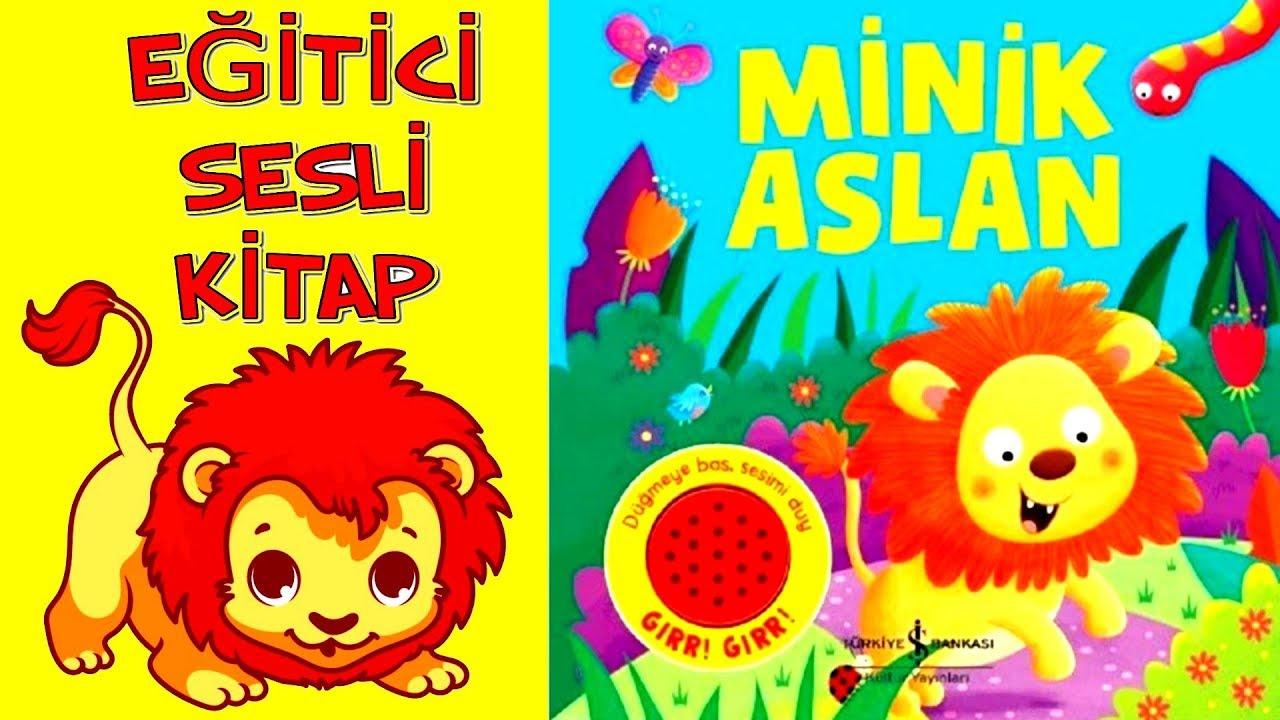 Minik Aslan - Sesli Kitap  Türkiye İş Bankası Kültür Yayınları Minik Aslan Sesli Kitap - Elif Dinçer