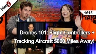 Drones 101: Flight Controllers + Tracking Aircraft 5000 miles away! Hak5 1615