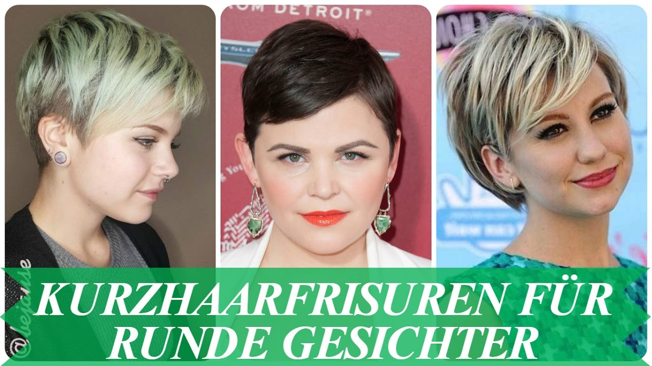 Kurzhaarfrisuren Fur Runde Gesichter Youtube