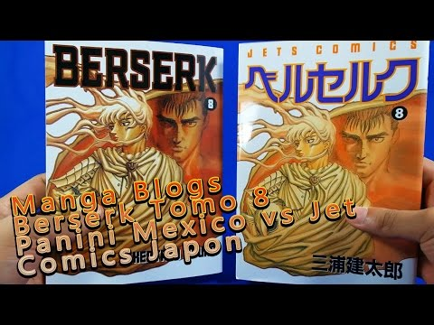 MangaBlogs Berserk Tomo 8 Panini Mexico vs Jet Comics Japones Review Español