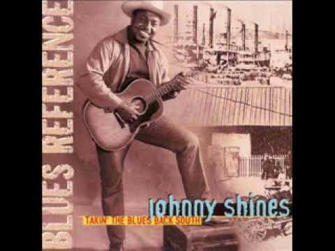 Johnny Shines – Takin' The Blues Back South