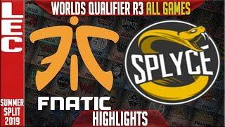 FNC vs SPY Highlights ALL GAMES | LEC Summer 2019 Worlds Qualifier R3 | Fnatic vs Splyce