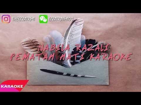 (KARAOKE)Nabila Razali - Pematah Hati