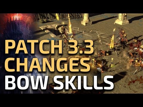Path Of Exile 3.3 - Bow Skill Changes Thoughts