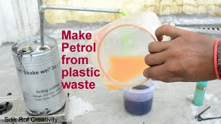 How to Make Petrol From Plastic Waste