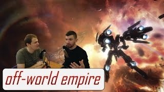 War in the Distant Future - Off-World/Off-Topic Ep. 28 (full show)