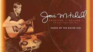 Joni Mitchell - House Of The Rising Sun (Official Audio)